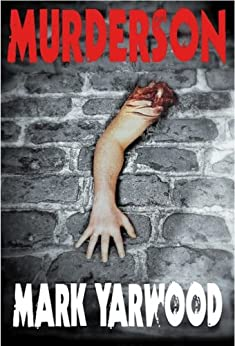 Murderson (The Edmonton Police Station Thrillers Book 2) by [Yarwood, Mark]