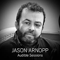 FREE: Audible Sessions with Jason Arnopp