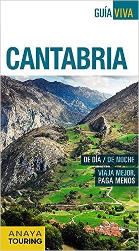 Cantabria (Guía Viva - España): Amazon.es: Anaya Touring, Hernández Colorado, Alberto, Gómez, Iñaki, Castro Gómez, Jesús de, Garrido Pérez, María Auxiliadora: Libros