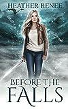 Before The Falls: A Falls Trilogy Prequel Novella (The Falls Trilogy)