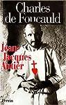 Charles de Foucauld par Antier