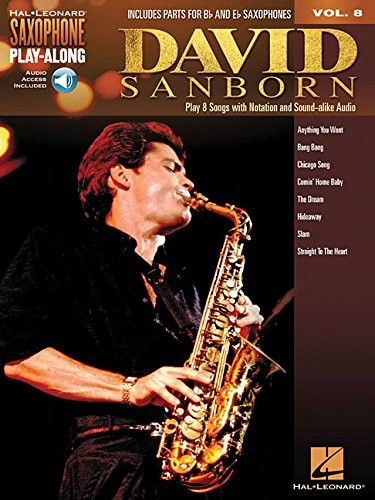 Download David Sanborn: Saxophone Play-Along Volume 8 (Hal Leonard Saxophone Play-along) PDF