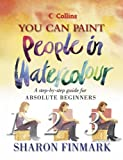 img - for You Can Paint People in Watercolour (Collins You Can Paint) book / textbook / text book