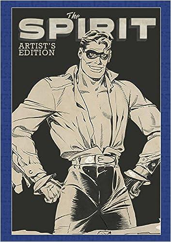 Will Eisner's the Spirit : artist's edition