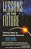Lessons of the Future, Andrew Duggan and David J. Murcott, 0966532902