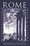 The Foundation of Rome: Myth and History