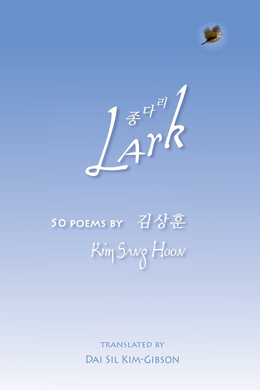 Lark: 50 Poems by Kim Sang Hoon