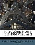 Julia Ward Howe 1819-1910, , 1178751317