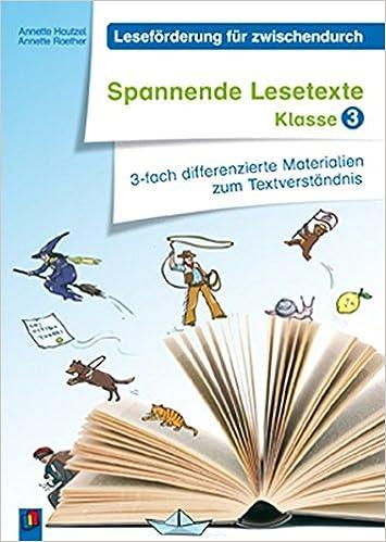 Spannende Lesetexte - Klasse 3: 3-fach differenzierte Materialien ...