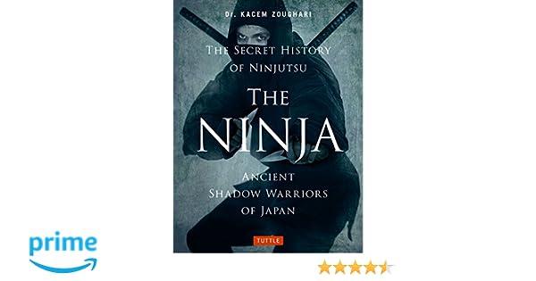 The Ninja, The Secret History of Ninjutsu: Ancient Shadow ...