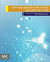 Software Architecture for Big Data and the Cloud Front Cover