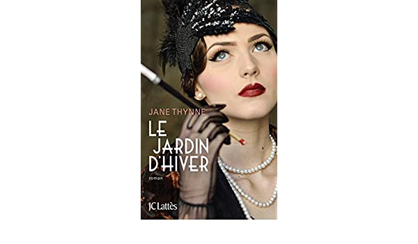 Le jardin dhiver (Thrillers) (French Edition) - Kindle edition by Jane Thynne. Literature & Fiction Kindle eBooks @ Amazon.com.