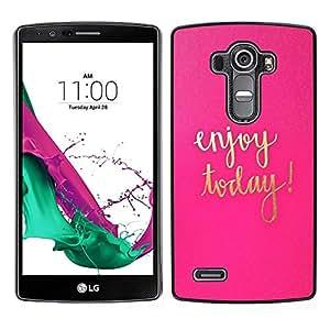 """Pulsar Snap-on Series Teléfono Carcasa Funda Case Caso para LG G4 , Hoy texto motivación Oro Rosa"""""""