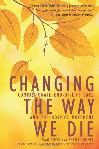 changing-the-way-we-die-compassionate-end-of-life-care-and-the-hospice-movement