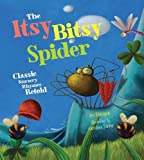 img - for The Itsy Bitsy Spider: Classic Nursery Rhymes Retold book / textbook / text book