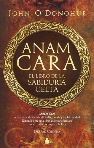 Anam Cara. El libro de la sabiduria celta (Spanish Edition) [John O'Donohue] (Tapa Blanda)