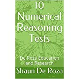 10 Numerical Reasoning Tests: De Roza Education and Research