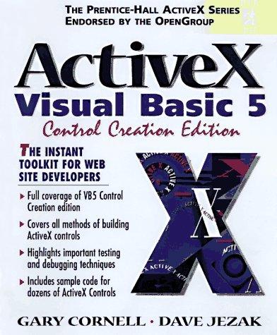 Activex: Visual Basic 5 Control Creation Edition (Prentice Hall Ptr Activex Series) by Prentice Hall Ptr
