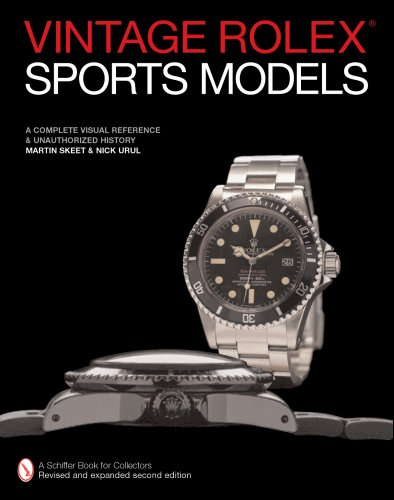 Download Vintage Rolex Sports Models: A Complete Visual Reference & Unauthorized History pdf epub