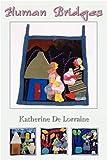 Human Bridges, Katherine De Lorraine, 0911051325