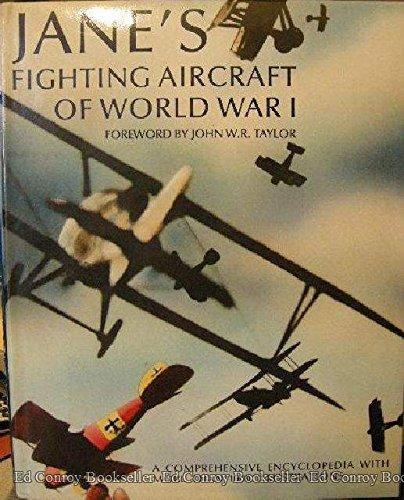Encyclopedias Subject Guides: Jane's Fighting Aircraft Of World War I: A Comprehensive