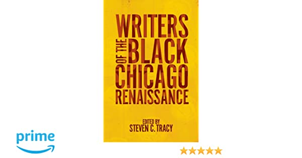Writers of the Black Chicago Renaissance