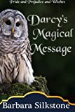 img - for Darcy's Magical Message: Pride and Prejudice and Witches (The Witches of Longbourn) (Volume 3) book / textbook / text book