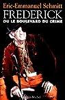 Frédérick ou le boulevard du crime par Schmitt