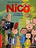 Nico, la visite de la présidente - Roman Vie quotidienne - De 7 à 11 ans