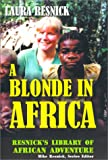 Blonde in Africa, Laura Resnick, 1570901201