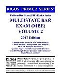 Rigos Primer Series Uniform Bar Exam (UBE) Multistate Bar Exam (MBE) Volume 2: 2017 Edition