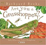 Are You a Grasshopper?, Judy Allen, 0753458063