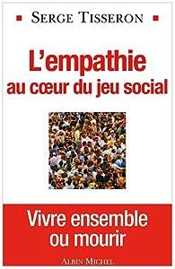 L'empathie au coeur du jeu social par Serge Tisseron