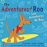 img - for The Adventures of Roo: Las Aventuras de Roo book / textbook / text book