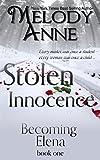 Stolen Innocence: Becoming Elena - Book One