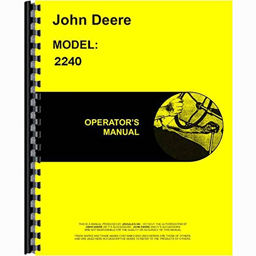 Operators Manual Made for John Deere JD Tractor Model 2240 (0-349,999)