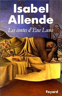 Les contes d'Eva Luna, Allende, Isabel