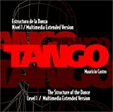 Tango : The Structure of the Dance level 1/ Multimedia Extended Version