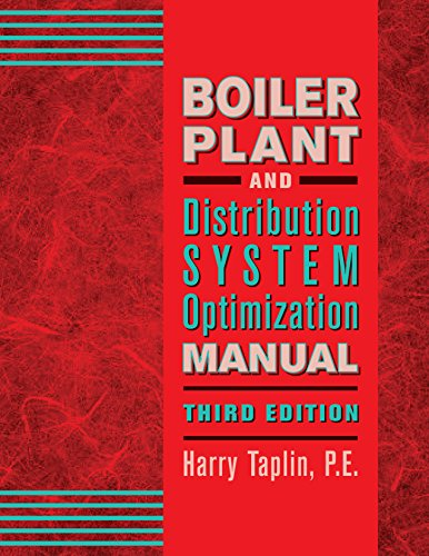 BOILER PLANT AND DISTRIBUTION SYSTEM OPTIMIZATION MANUAL, 3rd Edition (Hvac Books Boilers compare prices)