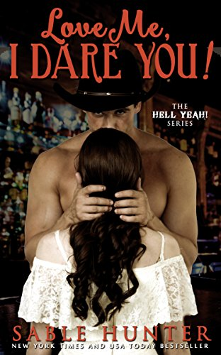 Love Me, I Dare You! (Hell -