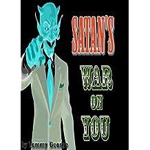 Satan's War on You