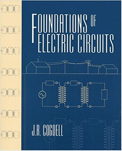 Foundations of Electric Circuits: J R  Cogdell