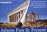 Athens Past and Present, Emanuele Greco, 076456823X