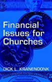 Financial Issues for Churches, Dick Leonard Kranendonk, 1553062914