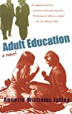 Adult Education, Annette W. Jaffee, 0965457893