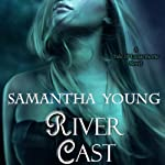 River Cast: The Tale of Lunarmorte, Book 2 | Samantha Young