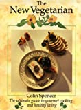 The New Vegetarian, Colin Spencer, 1550133799