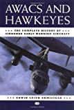 Awacs and Hawkeyes, Leigh Armistead and Edwin Leigh Armistead, 0760311404