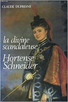 Book La divine scandaleuse Hortense Schneider