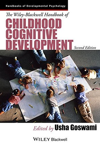The Wiley-Blackwell Handbook of Childhood Cognitive Development (Blackwell Handbook)